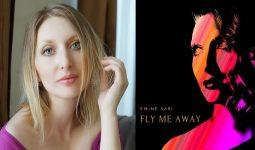 """Emine Sarı """"Fly Me Away"""" Şarkısıyla, Hit Listelerinde Bir Numara!"""