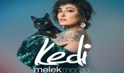 """Melek Mosso İlk Single Albümü """"Kedi"""" ile Müzikseverlerle Buluştu!"""
