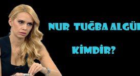 Nur Tuğba Algül kimdir