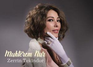 Zerrin Tekindor Müslüm filminde Muhterem Nur rolünde