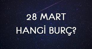 28 Mart Hangi Burç
