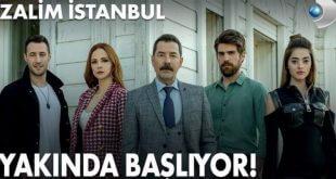 Zalim İstanbul Dizisi Yakında Başlıyor!