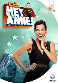 Eylül Öztürk ile Hey Anne Yakında Kanal D'de!