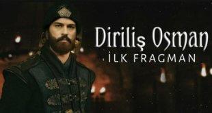Diriliş Osman Dizisinin İlk Fragmanı Yayınlandı