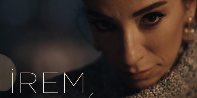 İrem'in Yeni Single'ı Yayında...